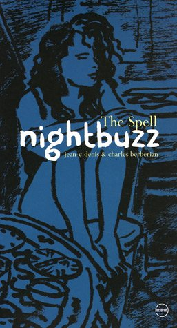 Nightbuzz : The Spell (1CD audio)
