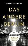 Das andere Berlin: Die Erfindung der Homosexualität: Eine deutsche Geschichte 1867 - 1933