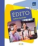 Edito niv. A1 - Cahier + CD mp3 (Edit...