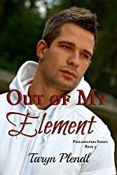 Out of My Element (Philadelphia Series Book 3) (English Edition)