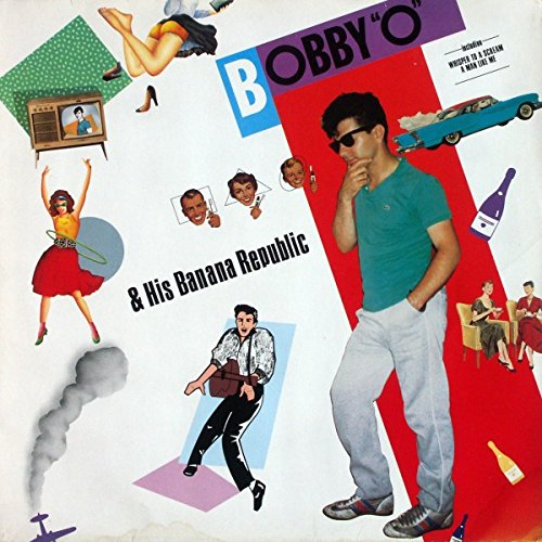 bobby-orlando-bobby-o-his-banana-republic-lp