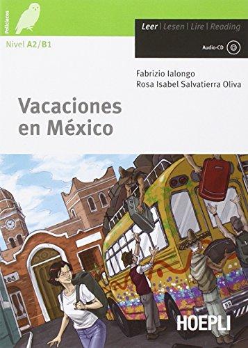 Vacaciones en México. Con CD Audio