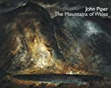 John Piper: The Mountains of Wales