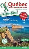 Guide du Routard Québec, Ontario et Provinces maritimes 2017/2018