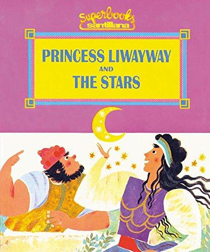 Princess Liwayway and the Stars (Superbooks / Superlibros) por Fernando Alonso