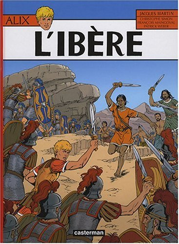 Alix, Tome 26 : L'Ibère par Jacques Martin, Christophe Simon, François Maingoval, Patrick Weber