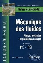 Mécanique des fluides 2e année PC-PSI - Fiches et méthodes de Patrick Charmont