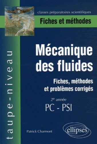 Mécanique des fluides 2e année PC-PSI : Fiches et méthodes