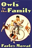 Owls in the Family by Mowat, Farley (1996) Paperback