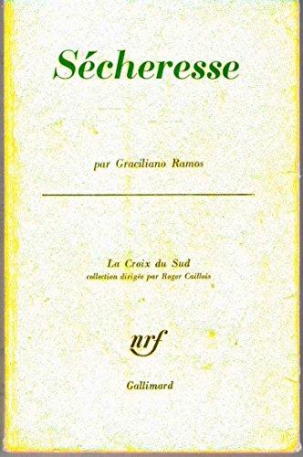 Sécheresse, nrf gallimard, la croix du sud, 1964