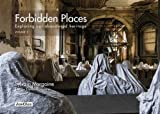 Forbidden Places: Exploring Our Abandoned Heritage Volume 3 (Jonglez) by Sylvain Margaine (2015-09-25)