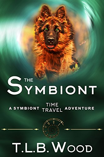 The Symbiont (the Symbiont Time Travel Adventures Series, Book 1): Young Adult Time Travel Adventure por T.l.b. Wood epub