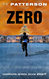 Zero (Warriors Series of Crime Action Thrillers Book 8) (English Edition)