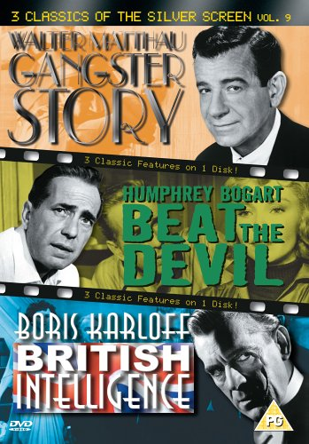 3 Classics of the Silver Screen  Vol  9 - Gangster Story  1959    Beat the Devil  1953    British Intelligence  1940   DVD