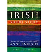 The Granta Book of the Irish Short Story - IPS Enright, Anne ( Author ) Apr-05-2012 Paperback