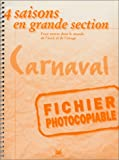 Le carnaval - 4 saisons en grande section : fichier photocopiable
