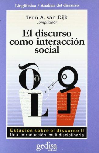 El discurso como interacción social: 2 (Cla-De-Ma) por Teun Van Dijk