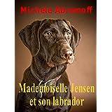 MADEMOISELLE JENSEN ET SON LABRADOR - Roman  - Enquête policière et suspense (French Edition)