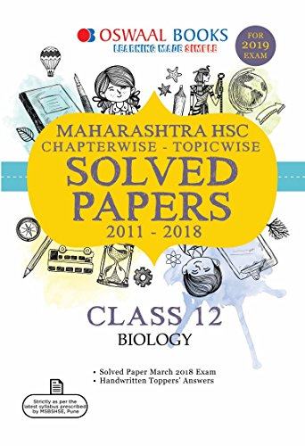 Oswaal Maharashtra HSC Chapterwise Solved Papers for Class 12 Biology (For 2019 Exam)