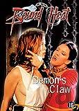Bound Heat: Demon's Claw ( Bound Heat: Demon's Claw ) [DVD]