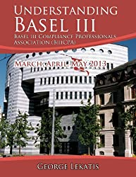 Understanding Basel III: March, April, May 2013