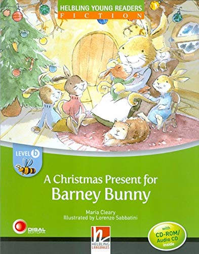 A Christmas present for Barney Bunny. Level B. Young readers. Con CD-Audio