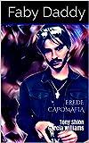 EREDE CAPOMAFIA: Tony Shion Garcia Williams (Mafia Romance saga Vol. 4)