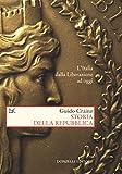 Storia della repubblica : l'Italia dalla liberazione ad oggi / Guido Crainz | Crainz, Guido (1947-....). auteur