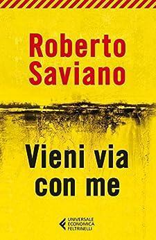 Vieni via con me (Universale economica) di [Saviano, Roberto]