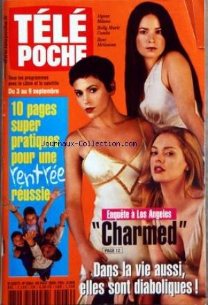 TELE POCHE [No 2064] du 29/08/2005 - ENQUETE A LOS ANGELES - CHARMED - ALYSSA MILANO - HOLLY MARIE COMBS ET ROSE MCGOWAN - LA RENTREE