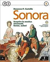 Sonora. Vol. A-B-Quaderno. Con e-book. Con espansione online. Per la Scuola media