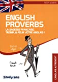 Telecharger Livres English Proverbs La sagesse francaise tremplin pour votre anglais (PDF,EPUB,MOBI) gratuits en Francaise