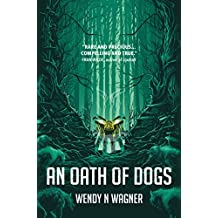 An Oath of Dogs (English Edition)