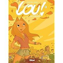 Lou ! - Tome 07: La cabane