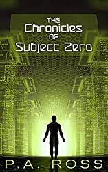 The Chronicles of Subject Zero (Science fiction paranormal mashup Books #1-4) (Wrong Place, Wrong Time #1 to #4)