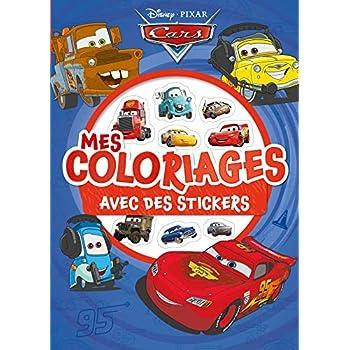 CARS - Mes Coloriages avec Stickers - Disney Pixar