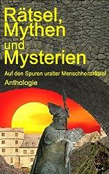 Rätsel, Mythen und Mysterien (German Edition)