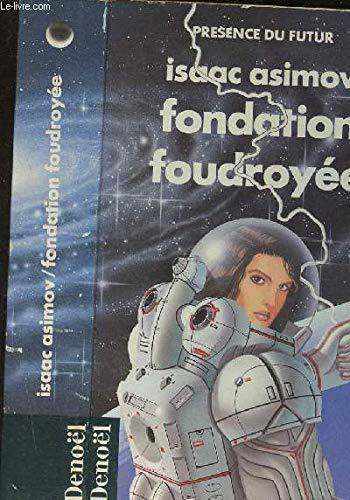 Fondation foudroyée par Isaac Asimov