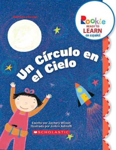 Un circulo en el cielo/A Circle in the Sky (Rookie Ready to Learn En Espanol)