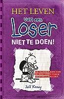 Niet te doen! (Het leven van een loser Book 5)