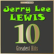 Masterpieces Presents Jerry Lee Lewis: 10 Greatest Hits