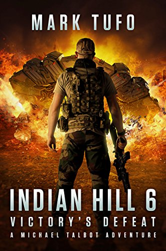 indian-hill-6-victorys-defeat-a-michael-talbot-adventure-english-edition