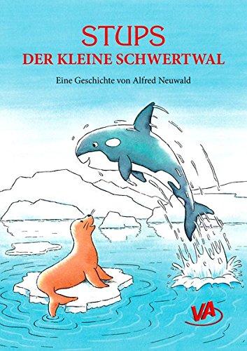 Buchseite und Rezensionen zu 'Stups der kleine Schwertwal' von Alfred Neuwald