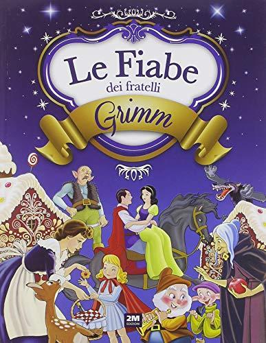 Le fiabe dei fratelli Grimm. Ediz. a colori