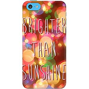 DailyObjects Brighter Than Sunshine Case For iPhone 5C