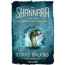 Die Shannara-Chroniken: Die Erben von Shannara 2 - Druidengeist: Roman
