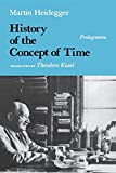 History of the Concept of Time (Paper) (Studies in Phenomenology and Existential Philosophy)