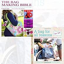 Lisa Lam The Bag Making Bible and A Bag for All Reasons 2 Books Bundle Collection (A Bag for All Reasons: 12 all-new bags and purses to sew for every occasion [Spiral-bound],The Bag Making Bible: The Complete Guide to Sewing and Customizing Your Own Unique Bags)