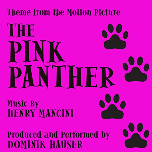 The Pink Panther - Theme from the Motion PIcture (Henry Mancini) [Clean]