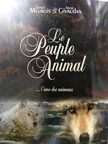 Le Peuple Animal ... l'me des animaux